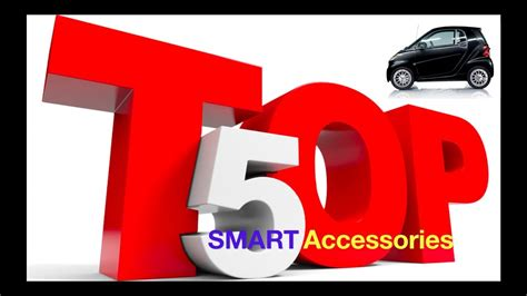 top  smart car accessories youtube