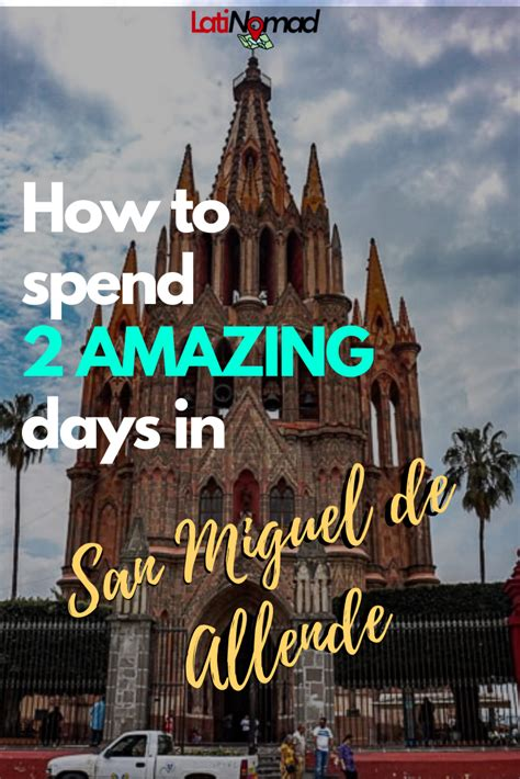 The TOP 5 Things to do in San Miguel de Allende in 2020 ...
