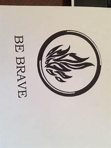 Be brave dauntless symbol divergent tattoo idea | Books ...