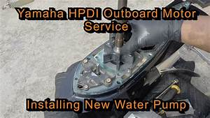 Yamaha Hpdi Outboard Motor Service  Installing New Water