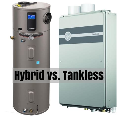 Hybrid Water Heater Versus Tankless  Water Heater