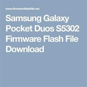 Samsung Galaxy Pocket Duos S5302 Firmware Flash File