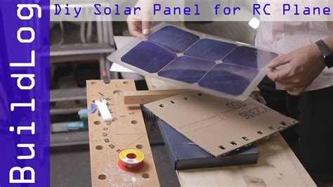 buildlog solar panel encapsulation  rc plane youtube