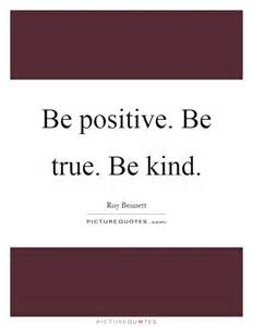Positive Quotes Be Kind