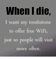 When I Die Funny Quotes
