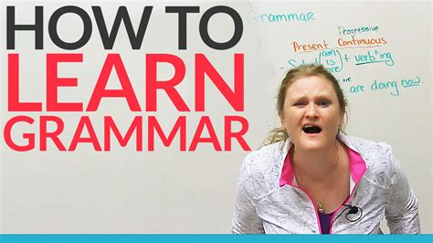 How To Learn Grammar  Any Grammar!!! · Engvid
