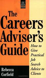 Careers Advisor U0026 39 S Guide  A Manual For Advisors By Corfield