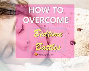 How to Overcome Bedtime Battles with Your Kids