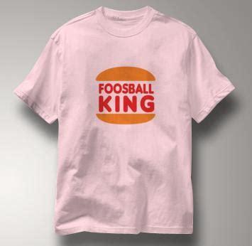 foosball t shirt king pink foosball king by axistshirts