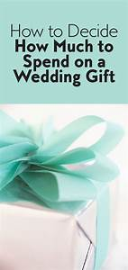 How much to spend on wedding gift wedding etiquette for How much to spend on a wedding
