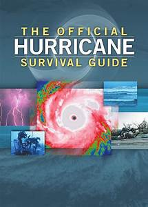 The Official Hurricane Survival Guide By The Offical