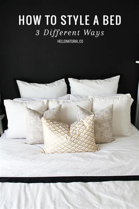 Ways To Your In Bed by How To Style A Bed 3 Ways Hellonatural Co