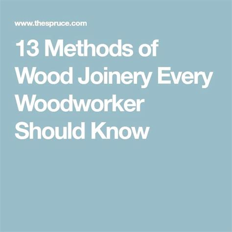 methods  wood joinery  woodworker
