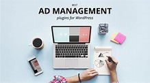 20+ Best Ad Management Plugins for WordPress in 2018 ...