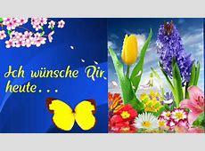 Ich wünsche Dir 🍃🌸🍃heute einen wunderschönen Tag💕 mit