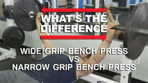 Wide Grip Bench Press Vs Close Grip Bench Press