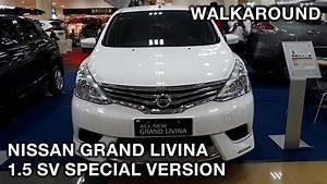 Nissan Grand Livina 1 5 Sv Special Version 2018