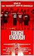 Tough Enough Movie Poster (#2 of 3) - IMP Awards