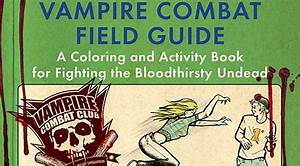 Book Review  The Vampire Combat Field Guide  Coloring