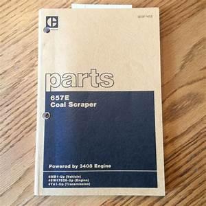 Cat Caterpillar 657e Parts Manual Book Catalog Coal