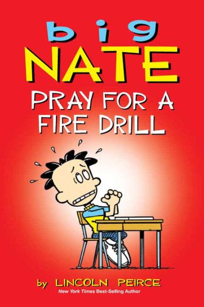 Big Nate Pray For A Fire Drill By Lincoln Peirce Nook