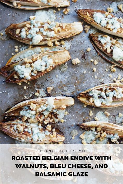 glaze balsamic belgian endive cheese keto walnuts roasted dishes side