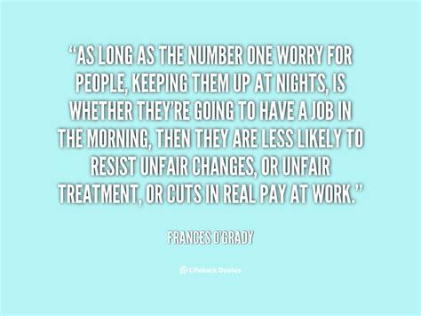 unfair treatment quotes quotesgram