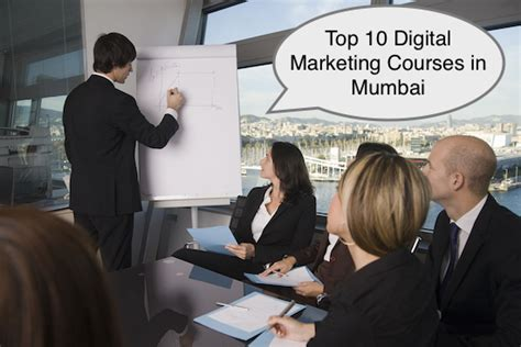 top 10 digital marketing courses top 10 digital marketing courses in mumbai with classroom