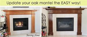 How To Easily Update An Oak Mantel Thriving Home