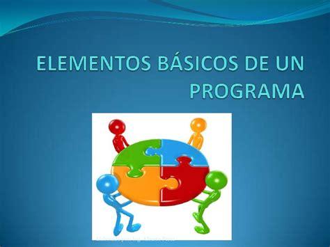 3 Elementos Basicos De Un Programa