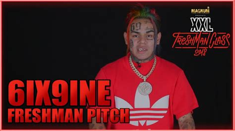 6ix9ine's Pitch For 2018 Xxl Freshman