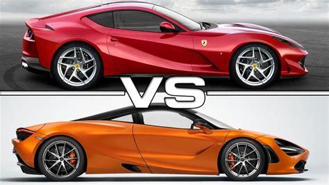 2018 Ferrari 812 Superfast Vs 2017 Mclaren 720s Youtube