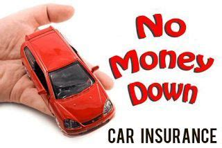 Nevertheless, majority of them will have certain eligibility criteria for granting such policies. No Money Down Car Insurance -No Upfront Payment Required ...