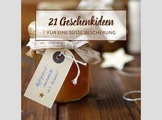 Mit Liebe selbstgemacht 20 köstliche Weihnachtsgeschenke