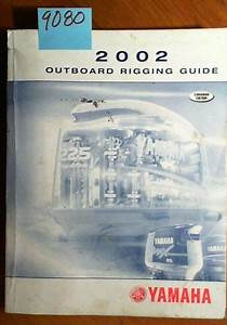 Yamaha Outboard 2002 02 Rigging Guide Manual 5  02 Canadian