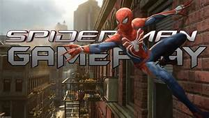 SPIDERMAN PS4 GAMEPLAY - YouTube