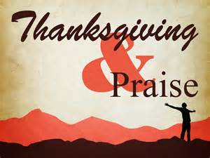 thanksgiving praise free high definition wallpapers