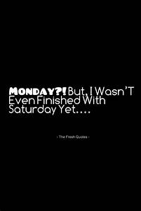 The 25+ best Monday quotes ideas on Pinterest | Happy ...