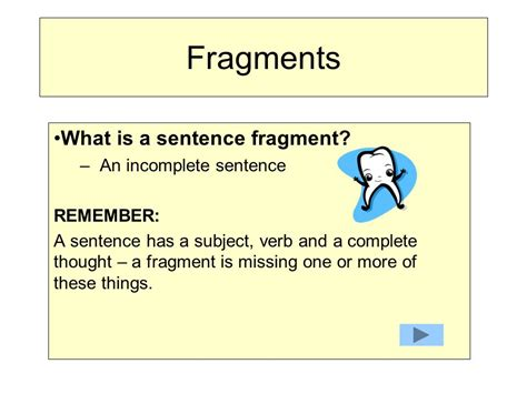 Fragments What Is A Sentence Fragment? An Incomplete Sentence  Ppt Download