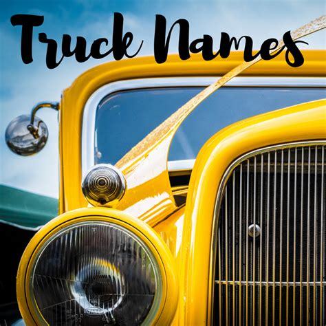 legit truck names badass classic female pickup ideas axleaddict
