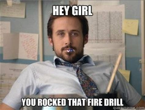 Fire Drill Meme - 329 best images about humor yes we need it on pinterest hey girl student and teacher memes