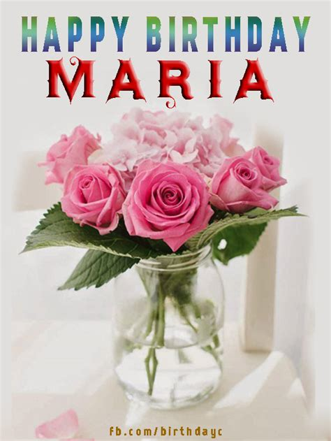 happy birthday maria names birthday greeting