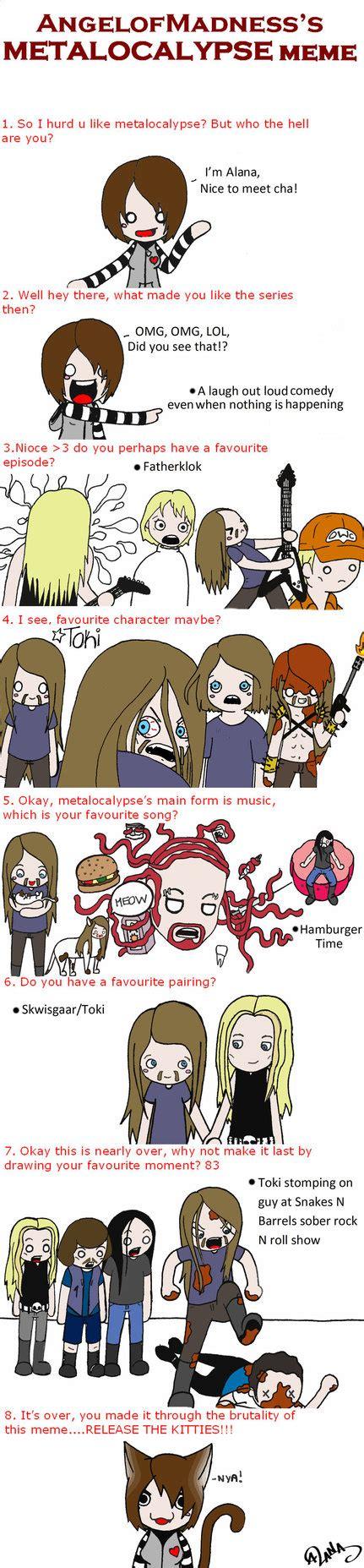 Metalocalypse Meme - metalocalypse meme by eparnam on deviantart