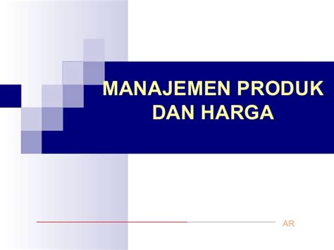 Harga Produk The Shop manajemen produk dan harga www sekolahbisnisindonesia