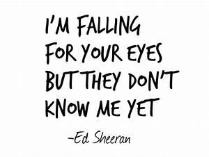love quote quotes lyrics kiss me ed sheeran soul--mate •