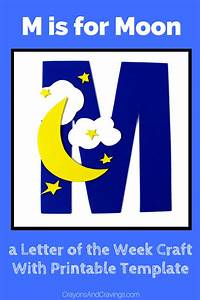Letter M Craft With Printable  U2013 M Is For Moon  U2013 Letter Of