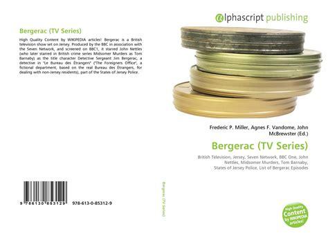 le bureau bergerac bergerac tv series 978 613 0 85312 9 6130853122