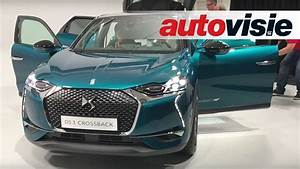 Ds 3 Crossback : ds 3 crossback 2019 in detail autovisie vlog youtube ~ Medecine-chirurgie-esthetiques.com Avis de Voitures