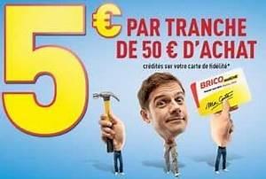 Credit 15000 Euros Sur 5 Ans : bricomarch offre 5 euros par tranche de 50 euros d achats en magasin tout le samedi 22 f vrier ~ Maxctalentgroup.com Avis de Voitures