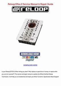 Reloop Effex 2 Service Manual Repair Guide By